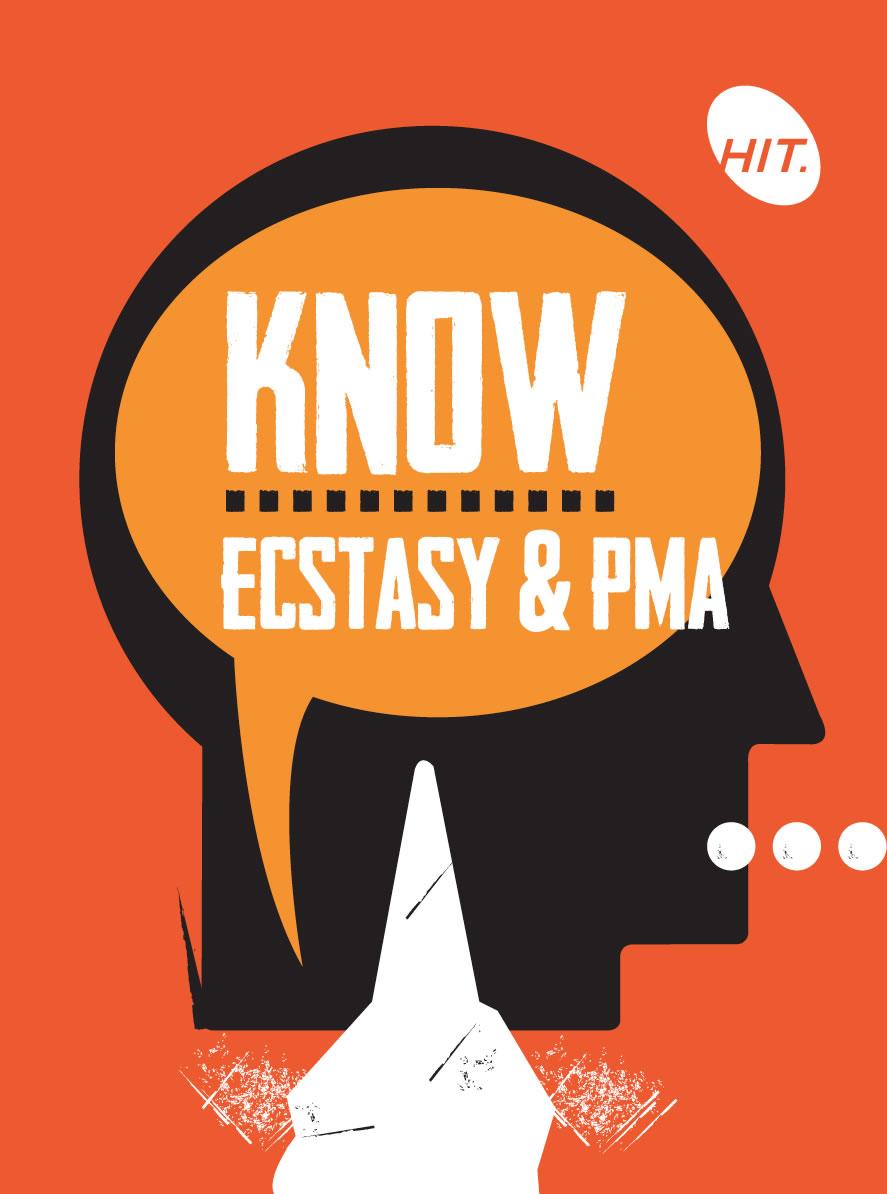 Know – Ecstasy & PMA